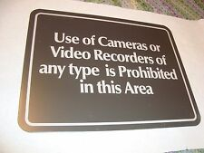 "Vintage Metal Sign ""Use of Cameras or Video Recorders Prohibited in this area"