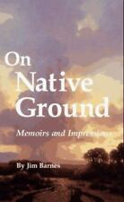 On Native Ground: Memoirs and Impressions (American Indian Literature & Critical