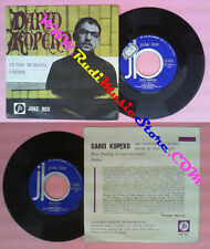 LP 45 7''DARIO KOPEKO Peter burding Ombre italy JUKE BOX JN 2153 no cd mc dvd