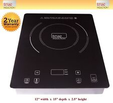 Cooktop True Induction TI-1B * Single Burner Cook top * Counter Inset