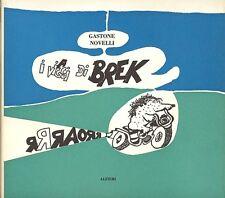 Gastone NOVELLI , I viaggi di Brek. Alfieri 1967