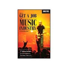 """HOW TO GET A JOB IN THE MUSIC INDUSTRY"" 2ND EDITION BOOK-BRAND NEW ON SALE!!"