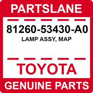 81260-53430-A0 Toyota OEM Genuine LAMP ASSY, MAP