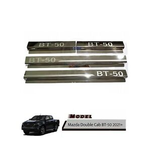 Fit Mazda Double Cab Dual BT-50 4Dr 2021+ Stainless Door Sill Scuff Plate