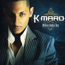 K-MARO - MILLION DOLLAR BOY (NEW CD)