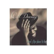 "WILL DOWNING ""LOVE'S THE PLACE TO BE"" - CD"