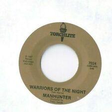 MANHUNTER Warriors of the Night 45 RECORD RARE PRIVATE 80s HARD ROCK AOR METAL
