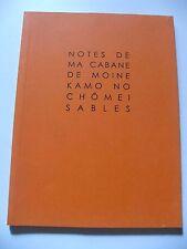 KAMO NO CHÔMEI : NOTES DE MA CABANE DE MOINE ¤ SABLES ¤ 2007 ¤ EO N°1/400