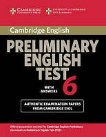 Cambridge Preliminary English Test 6 Student's Book with answers: Official...