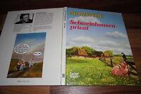 Wolf-Rüdiger Marunde -- SCHWEINHAUSEN PRIVAT  // Hardcover 1. Auflage 1994