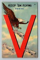 Keep Em Flying, V For Victory, US Army Airplanes, WW II, Linen c1942 Postcard