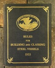 Rules For Building and Classing Steel Vessels 1953 - American Bureau of Shipping