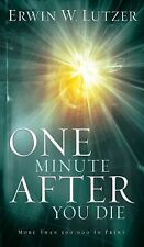 One Minute After You Die by Lutzer, Erwin W.