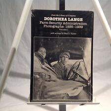 DOROTHEA LANGE: FARM SECURITY  ADMINISTRATION PHOTOGRAPHS: 1935-1939 Volume I