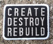 "Glamour Kills Create Destroy Rebuild Patch ~ 2.75"" Wide ~ Black White"
