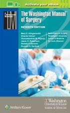 The Washington Manual of Surgery, 7/e by Klingensmith