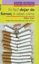 Es Facil Dejar De Fumar, Si Sabes Como It's Easy Quit Smoking, If You -ExLibrary
