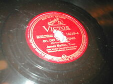 78 RPM Dry Those Tears I'll Take You Home Again Kathleen MELTON VICTOR 18219