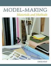 Model-Making: Materials and Methods by David Neat (Hardback, 2008)