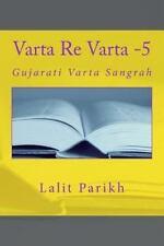 Varta Re Varta: Varta Re Varta -5 : GUjarati Varta Sangrah by Lalit Parikh...