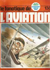 FANA DE L AVIATION N°138 HISPANO-NIEUPORT 52 / KOOLHOVEN FK-52 / GRUMMANN F-14