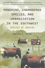 Ranching, Endangered Species, and Urbanization in the Southwest: Species of Capi