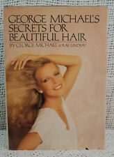 GEORGE MICHAEL'S SECRETS FOR BEAUTIFUL HAIR SIGNED FIRST EDITION HARDCOVER