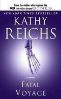 Fatal Voyage (Temperance Brennan Novels) by Reichs, Kathy