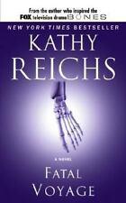 Fatal Voyage by Kathy Reichs (Temperance Brennan Series #4)
