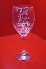 Laser Gravé Verre Vin je pourrais abandonner vin mais je ne suis dégonflée rouge blanc rose