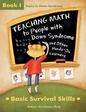 Teaching Math to People with down Syndrome and Other Hands-On Learners :...