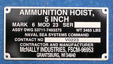 STAINLESS STEEL ID PLATE McNALLY NAVAL AMMUNITION HOIST SERIAL # TAG US Navy Sub