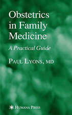 Obstetrics in Family Medicine: A Practical Guide (Current Clinical Practice)