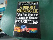 A Bright Shining Lie: John Paul Vann and America in Vietnam,By Neil Sheehan Nice