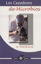 Cazadores de Microbios (Titulos De Esta) (Spanish Edition) ( De Kruif, Paul ) Us