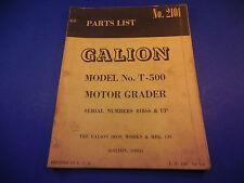 1962 Galion Motor Grader No.T-500 Parts List Manual Serial # 01866 & Up