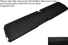 BLACK STITCH LOWER DASH PANEL LEATHER SKIN COVER FITS SMART FORTWO 451 07-14