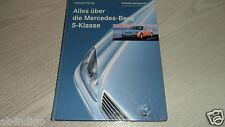 Alles über die Mercedes  S Klasse W 220  500 S   * 380 * 420 * 300