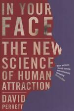 In Your Face: The New Science of Human Attraction (Hardback or Cased Book)
