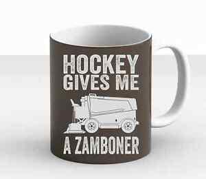 Hockey Gives Me A Zamboner Funny Hockey Joke Lovers Birthday Gift New Mug