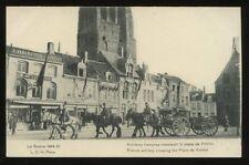 France FURNES Artillery crossing square WW1 PPC