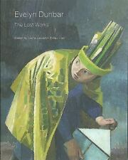 Evelyn Dunbar: The Lost Works, , Liss, Paul, Llewellyn, Sacha, Very Good, 2015-0