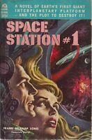 SPACE STATION #1 by Frank Belknap Long (1957) Ace pb
