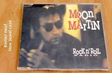 Moon Martin – Rock N' Roll Radio - 2 tracks - Boitier neuf - CD single