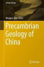 Precambrian Geology of China: By Zhai, Mingguo