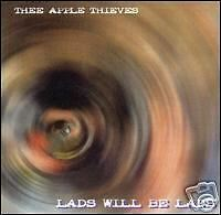 Lads Will Be Lads by The Apple Thieves (CD, Feb-2003...