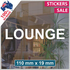 LOUNGE Sticker ANY SIZE Decal Custom Office Business Sign VINYL LETTERING (1009)