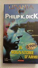 Urania N°1326 1998 IL SOGNATORE D'ARMI Philip Kindred DICK