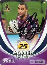 ✺Signed✺ 2013 MELBOURNE STORM NRL Card JUSTIN O'NEILL Power Play