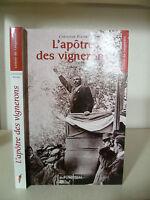 Christian Pastre - L'Apostolo Delle Vignerons - 2007 - Edizioni Pimento